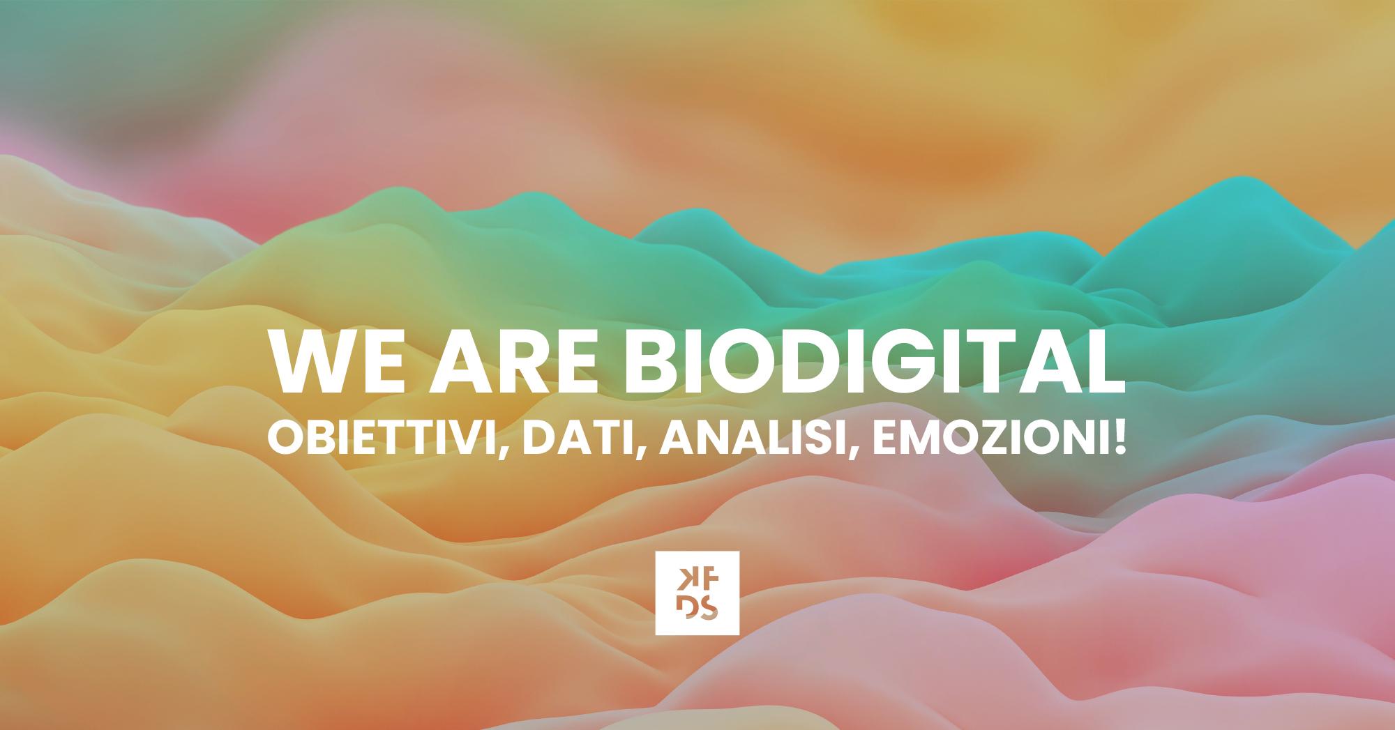 we are biodigital