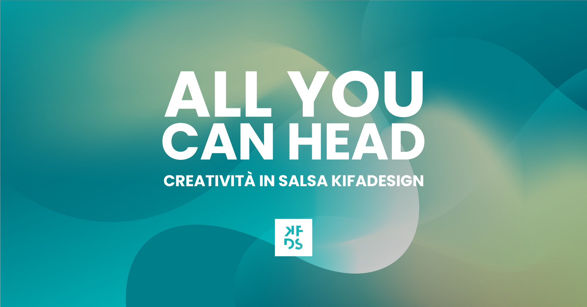 KFDS - All You Can Head Insight