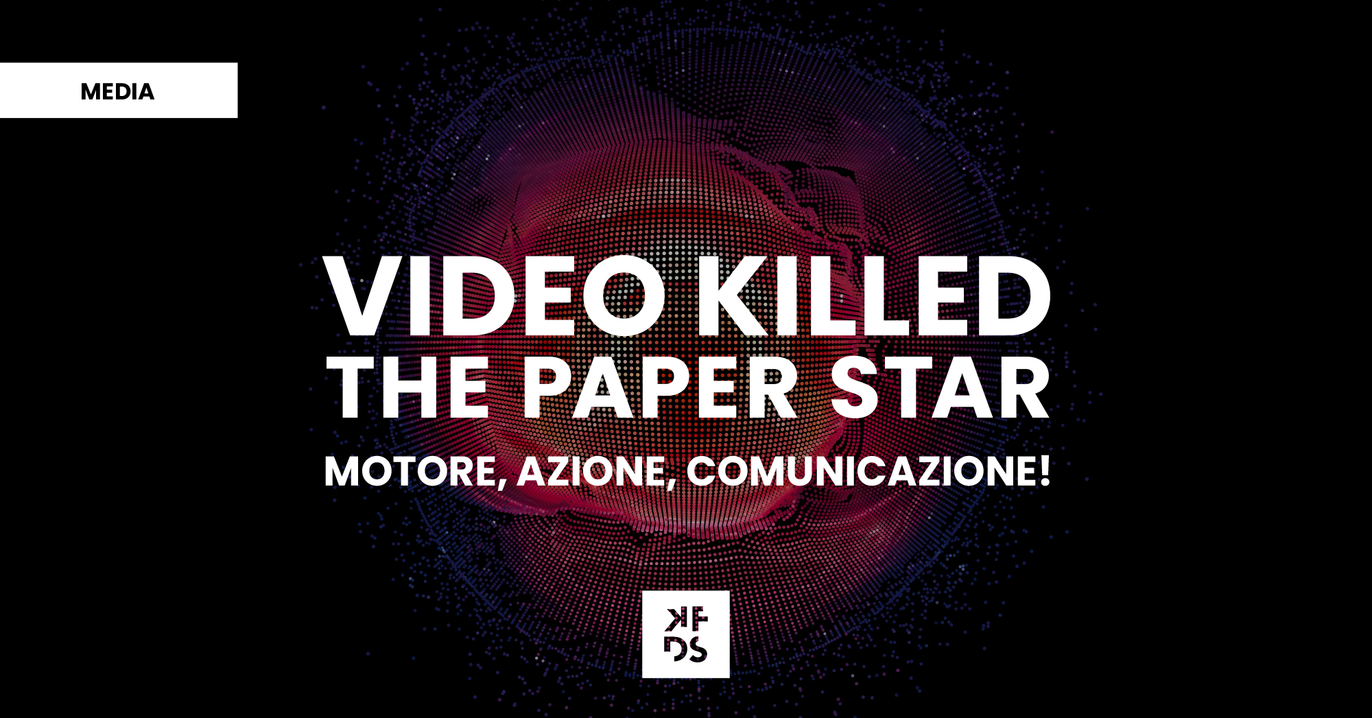 Video Killed The Paper Star